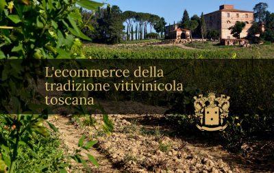 L'ecommerce della tradizione vitivinicola toscana